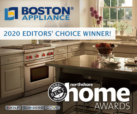 Boston Appliance Company - Best of Northshore Home 2020 Editors Choice Award Winner