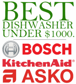 Best Dishwasher Under $1000 [Reviews / Prices]
