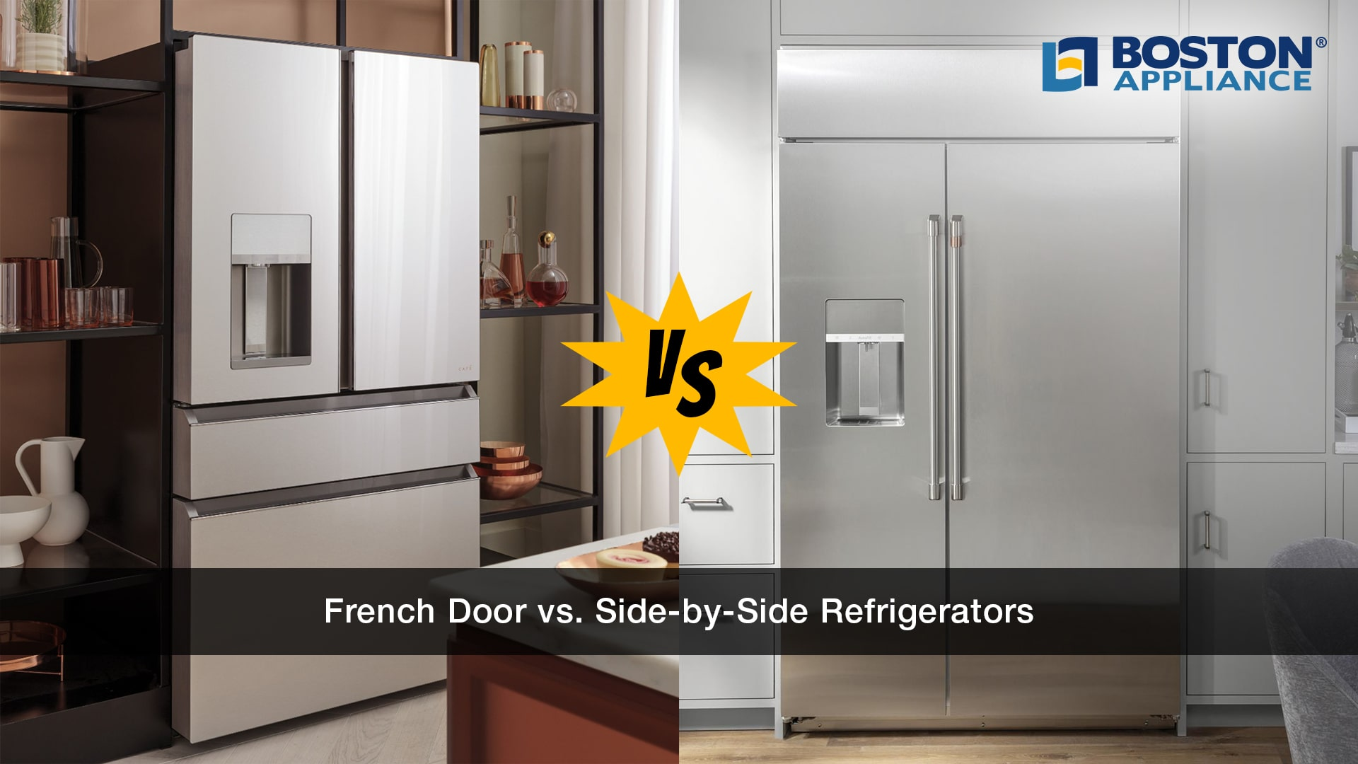 French Door vs. Side-By-Side Refrigerators